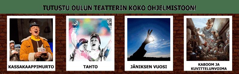 Teatteri Oulu Ohjelmisto