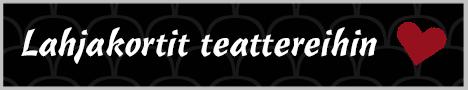 https://teatterimatka.fi/wp-content/uploads/2021/03/lahjakortit-teattereihin-banneri-10.png